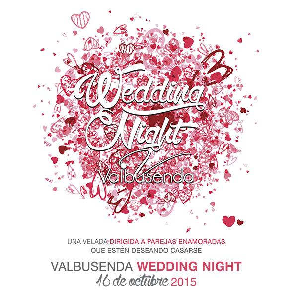 "El Hotel Valbusenda Bodega & Spa organiza el ""Wedding Night Valbusenda"""