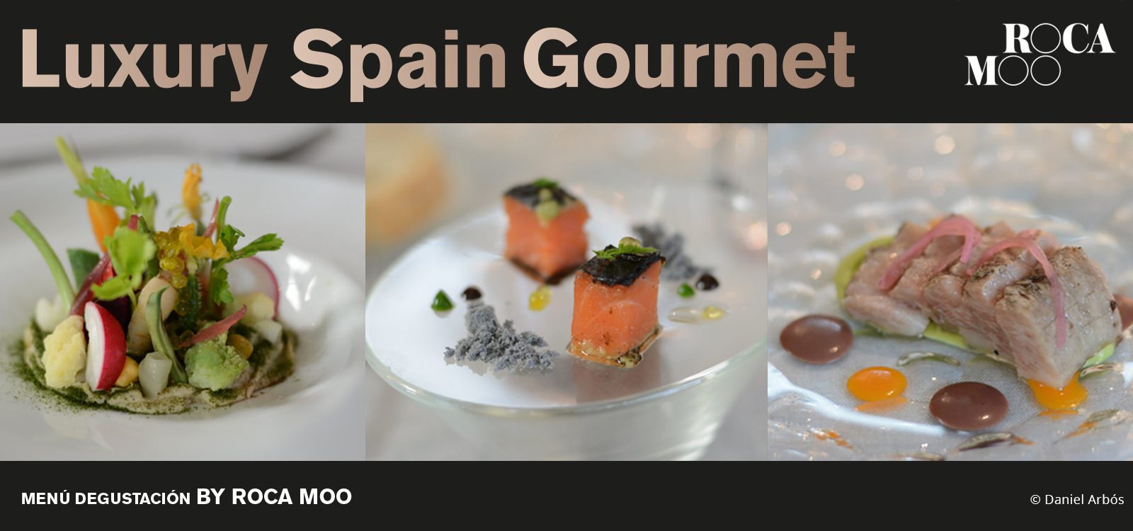 Luxury Spain Gourmet – Menú Degustación by Roca Moo