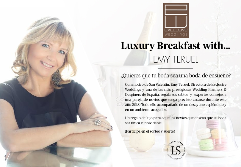 Luxury Breakfast with…Emy Teruel – Sorteo San Valentín | Luxury Spain