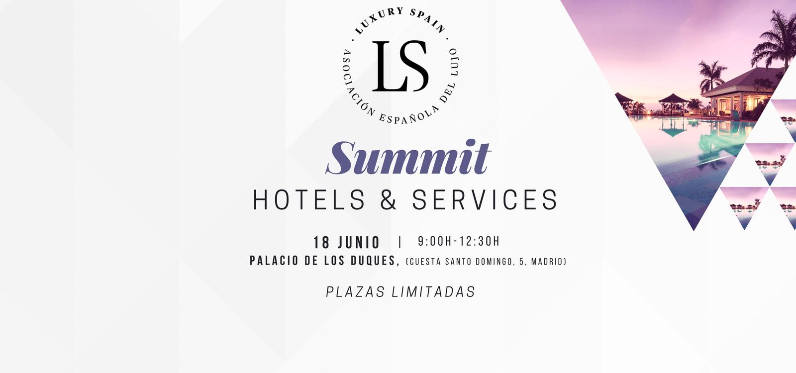 Luxury Spain Hotels & Services Summit
